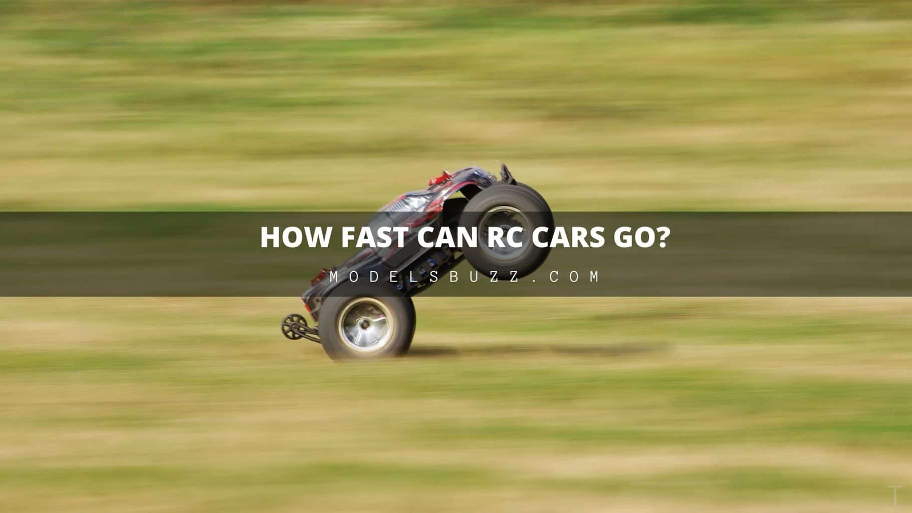 How Fast Can RC Cars Go - how to make them go faster
