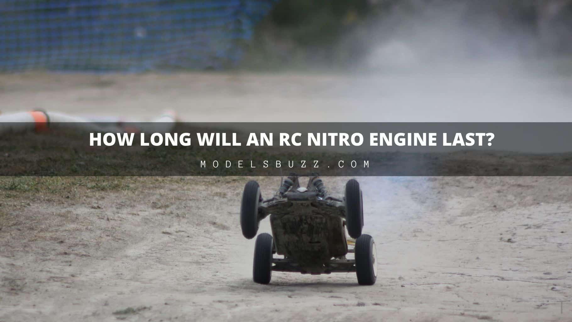 How Long Will an RC Nitro Engine Last?