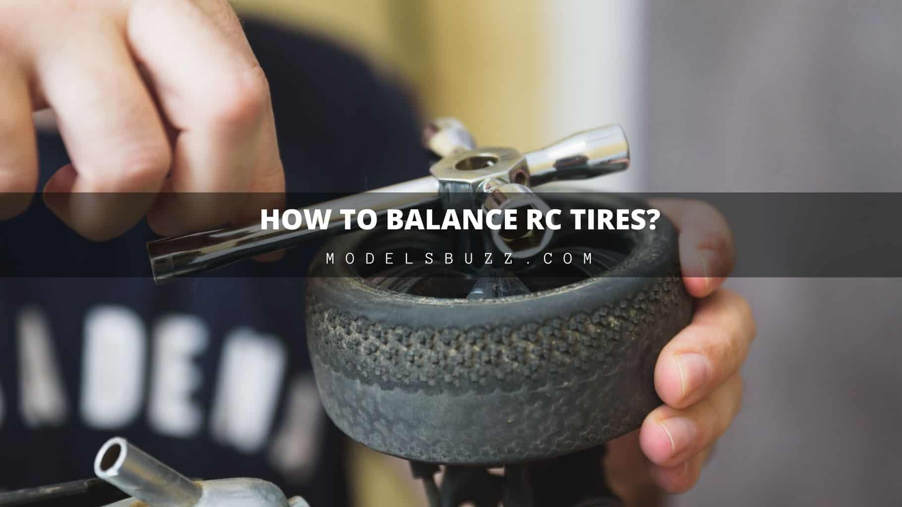 How To Balance my RC Tires