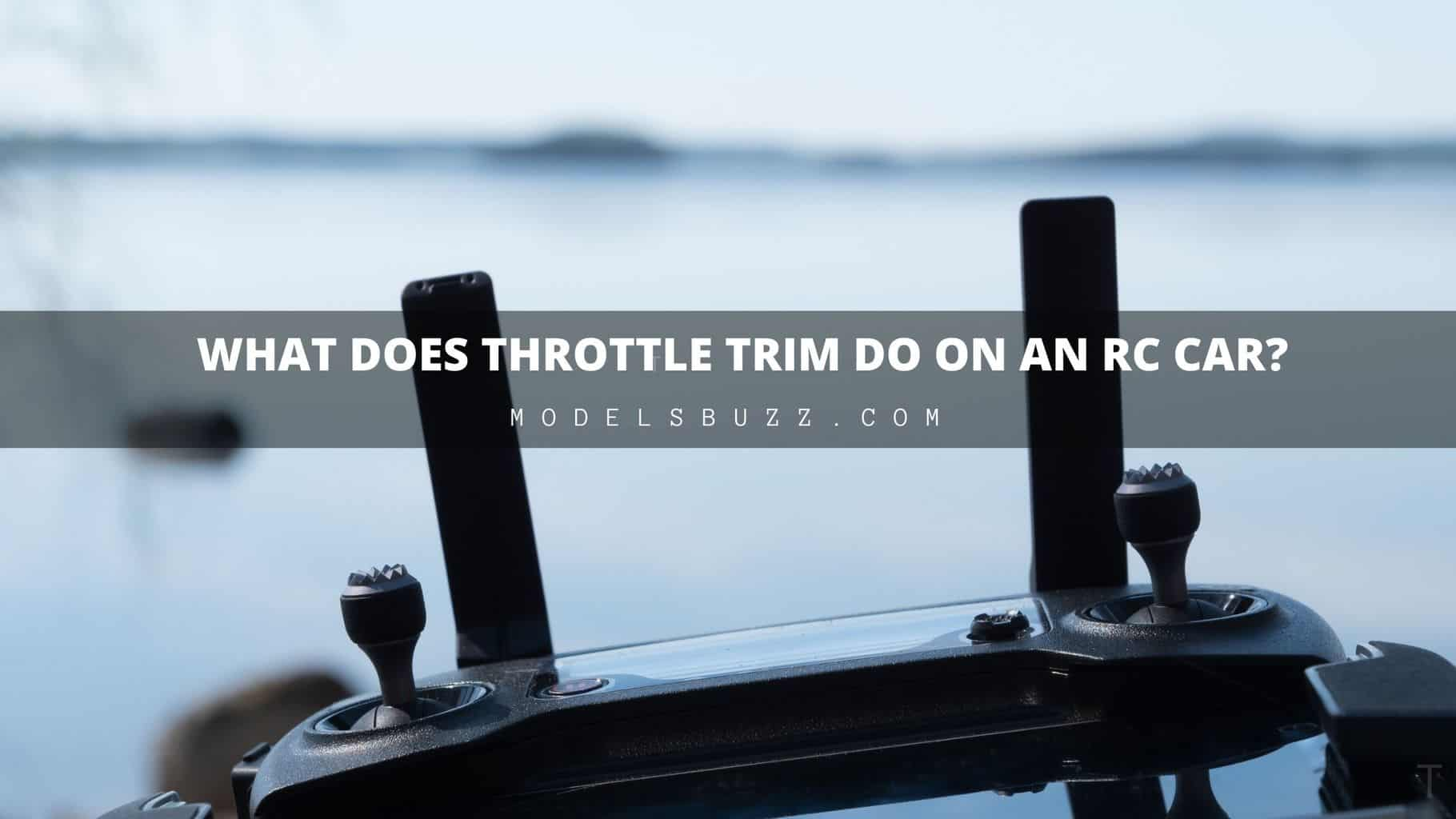 What Does Throttle Trim Do on an RC Car
