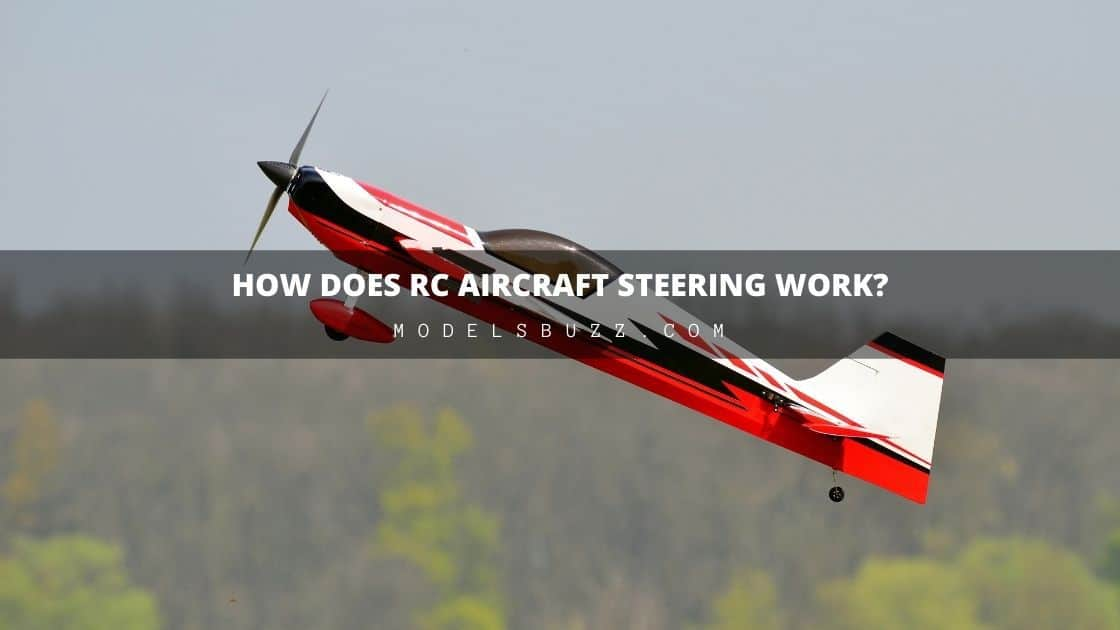 How Does RC Aircraft Steering Work