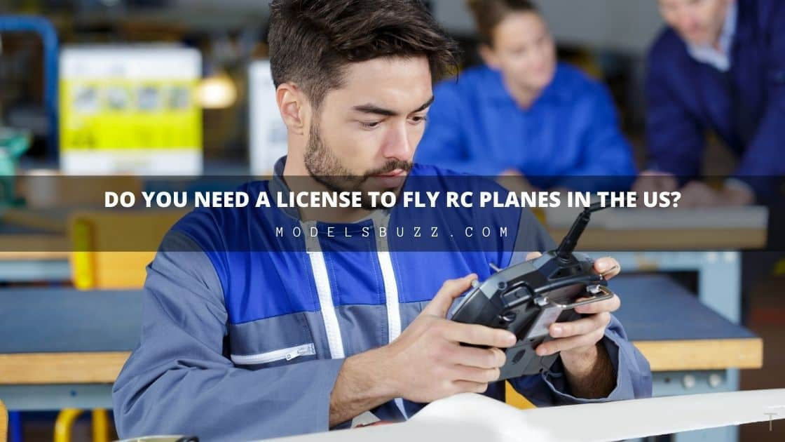 Do You Need a License To Fly RC Planes in the USA