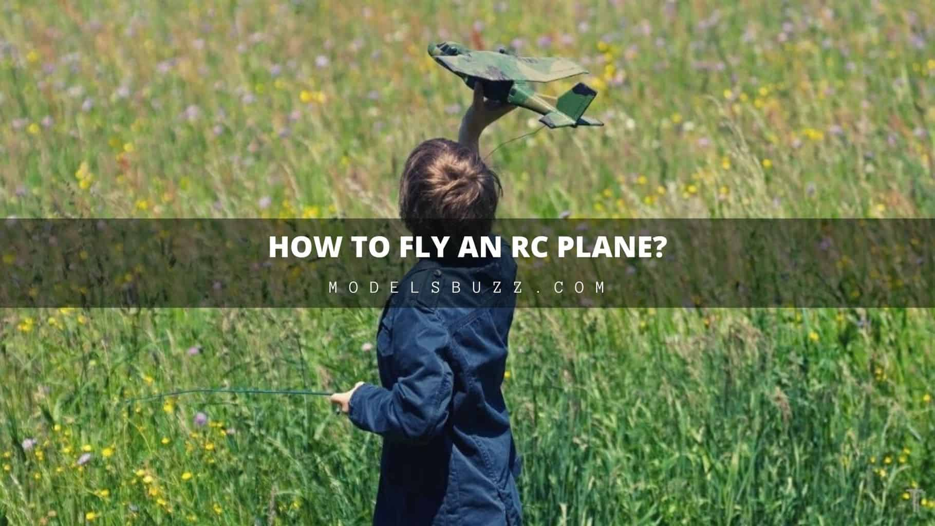 How To Fly an RC Plane